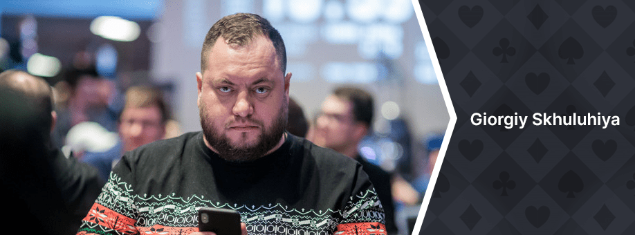 Giorgiy Skhuluhiya Top 10 Best Poker Players in the World