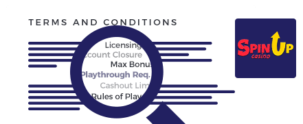 SpinUp Casino Terms and Conditions