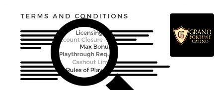 Grand Fortune Casino Terms