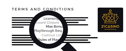 21 Casino top 10 terms and conditions