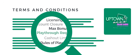 uptown aces casino top 10 terms and conditions