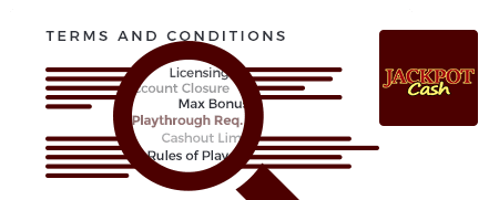 jackpotcash casino top 10 terms and conditions